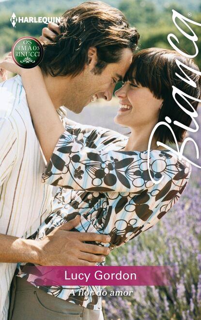 Lucy Gordon A flor do amor lucy gordon dos hombres y el amor