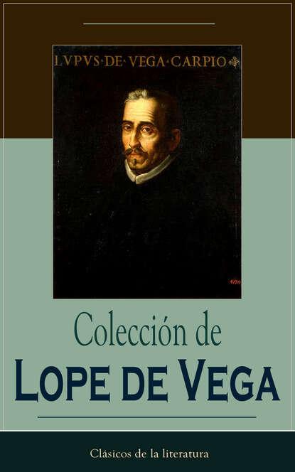 Лопе де Вега Colección de Lope de Vega крис де бург chris de burgh home