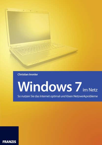 Christian Immler Windows 7 im Netz dietmar schmidt olymp 4 im netz von adarem