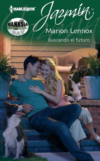 Marion Lennox Buscando el futuro marion lennox boda con el príncipe