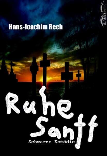 Hans-Joachim Rech Ruhe Sanft недорого
