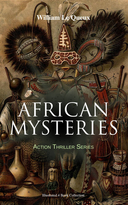 AFRICAN MYSTERIES - Action Thriller Series (Illustrated 4 Book Collection)
