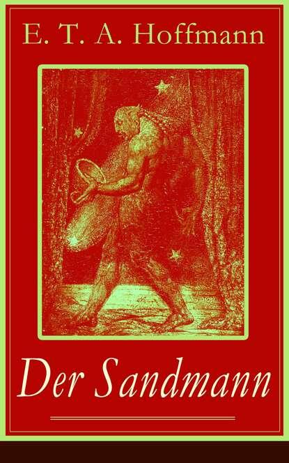 E. T. A. Hoffmann Der Sandmann e t a hoffmann das gelübde