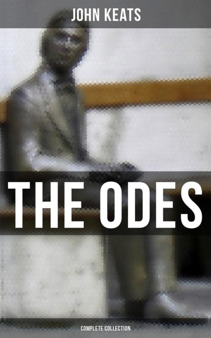 John Keats The Odes of John Keats - Complete Collection john keats ode on a grecian urn