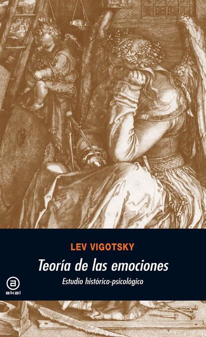 Lev Semenovich Vigotsky Teoría de las emociones rosario esteinou acercamientos multidisciplinarios a las emociones