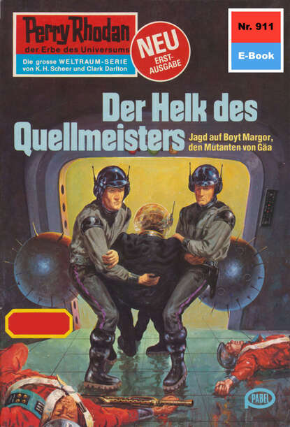 Perry Rhodan 911: Der Helk des Quellmeisters