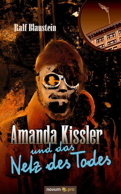 Фото - Ralf Blaustein Amanda Kissler und das Netz des Todes ralf blaustein amanda kissler und das netz des todes