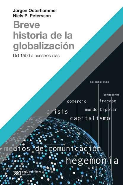 Niels Petersson Breve historia de la globalización angela vallvey breve historia de las españolas