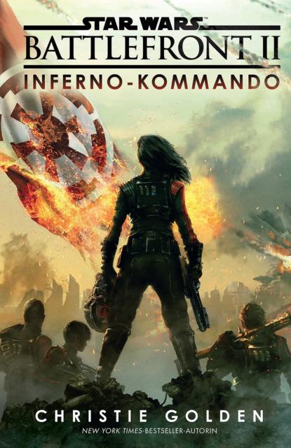 Christie Golden Star Wars: Battlefront II - Inferno-Kommando christie golden last roundup
