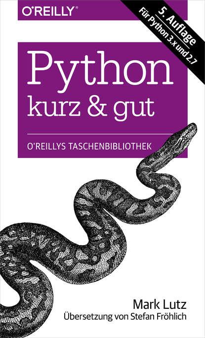 Mark Lutz Python kurz & gut julian lutz schon so gut wie tot
