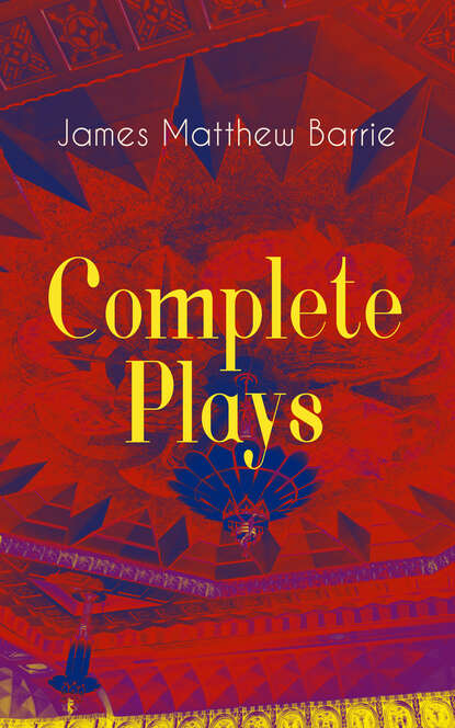 James Matthew Barrie Complete Plays of J. M. Barrie недорого