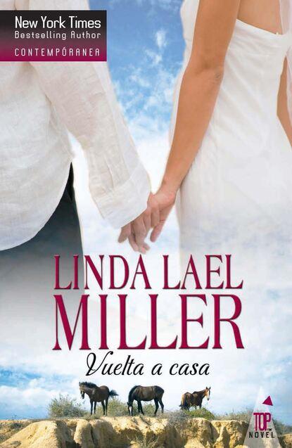 Linda Lael Miller Vuelta a casa linda miller lael wild about harry