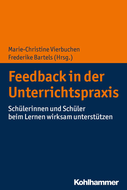 Группа авторов Feedback in der Unterrichtspraxis группа авторов feedback in der unterrichtspraxis