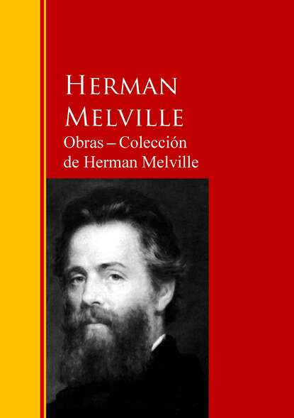 Герман Мелвилл Obras ─ Colección de Herman Melville герман мелвилл herman melville the complete works readon classics