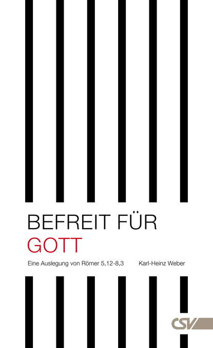 Karl-Heinz Weber Befreit für Gott karl heinz land erde 5 0