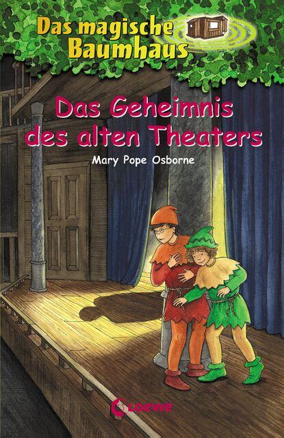 Фото - Mary Pope Osborne Das magische Baumhaus (Band 23) - Das Geheimnis des alten Theaters shaunti feldhahn das geheimnis glücklicher ehen