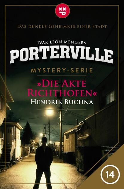 Porterville - Folge 14: Die Akte Richthofen фото