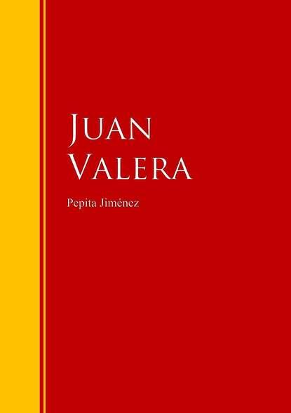 Juan Valera Pepita Jiménez juan valera a quién debe darse crédito