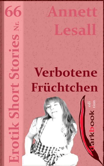 Фото - Annett Lesall Verbotene Früchtchen annett lesall faschingsbraut