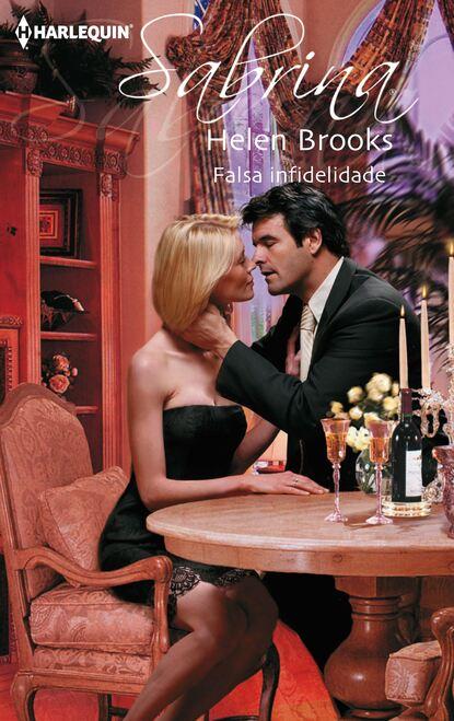 helen brooks a força da paixão Helen Brooks Falsa infidelidade