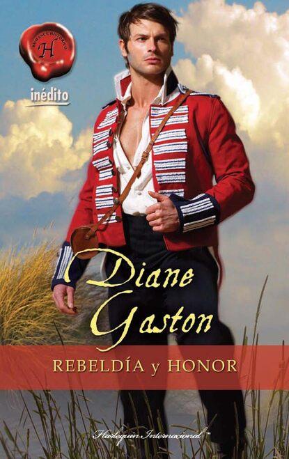 Diane Gaston Rebeldía y honor недорого