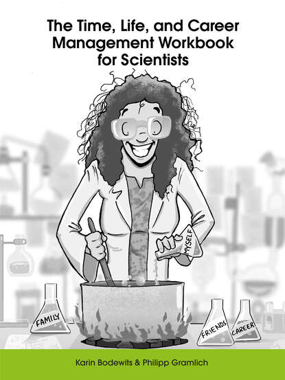 Karin Bodewits The Time, Life, and Career Management Workbook for Scientists later life career transitions
