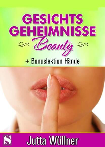 Jutta Wüllner Gesichtsgeheimnisse Beauty f wüllner miserere op 26