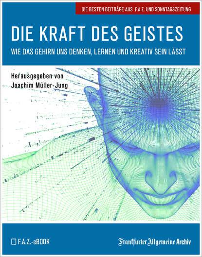Фото - Frankfurter Allgemeine Archiv Die Kraft des Geistes frankfurter allgemeine archiv ostsee