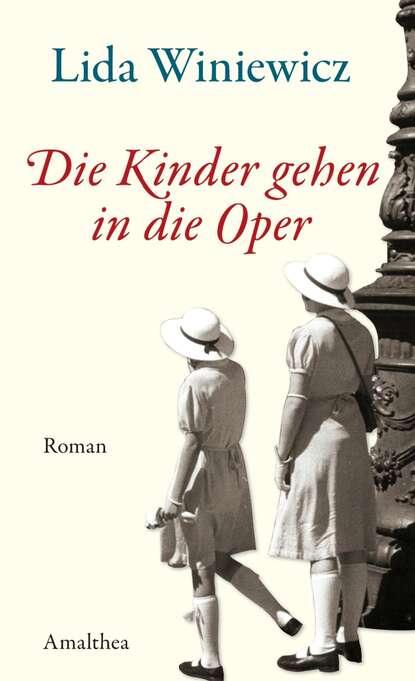Lida Winiewicz Die Kinder gehen in die Oper