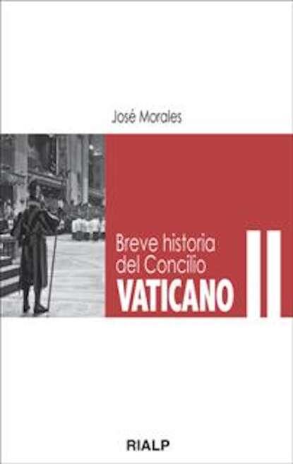 José Morales Marín Breve historia del Concilio Vaticano II luis leal breve historia del cuento mexicano