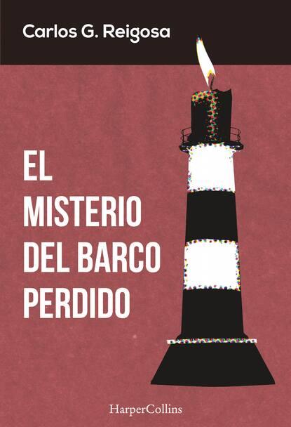 Фото - Carlos G. Reigosa El misterio del barco perdido christine flynn el diario perdido