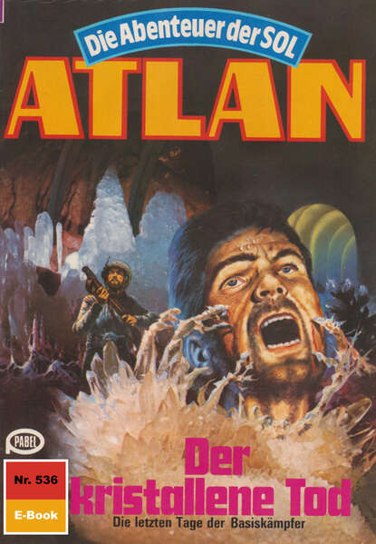 Atlan 536: Der kristallene Tod