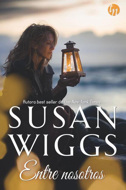 Susan Wiggs Entre nosotros susan wiggs just breathe
