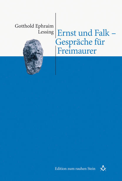 Gotthold Ephraim Lessing Ernst und Falk - Gespräche für Freimaurer institut für managementvisualisierung minuten gespräche mit chefs
