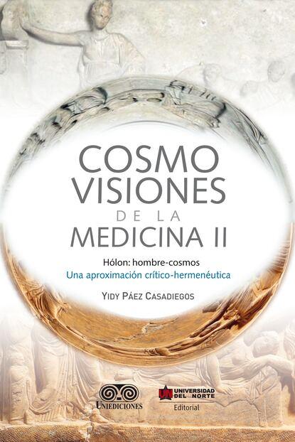 Фото - Yidi Páez Casadiegos Cosmovisiones de la medicina II enrique páez abdel