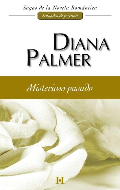Diana Palmer Misterioso pasado diana palmer magia uczuć
