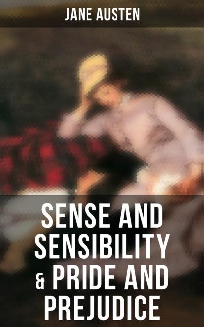 Jane Austen Sense and Sensibility & Pride and Prejudice sense and sensibility