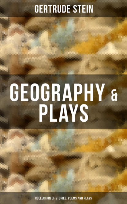 Gertrude Stein GEOGRAPHY & PLAYS (Collection of Stories, Poems and Plays) gertrude stein s america reissue