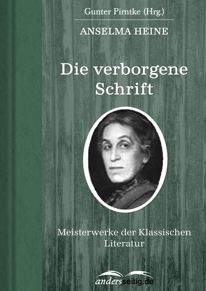 Anselma Heine Die verborgene Schrift босоножки quelle heine 170362
