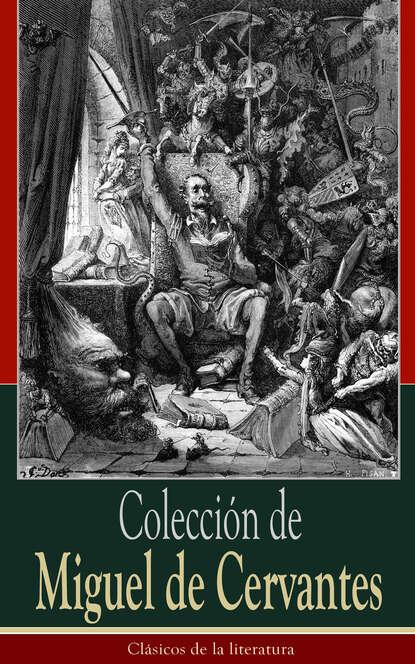 Miguel de Cervantes Saavedra Colección de Miguel de Cervantes leopoldo cervantes ortiz antología de juan calvino