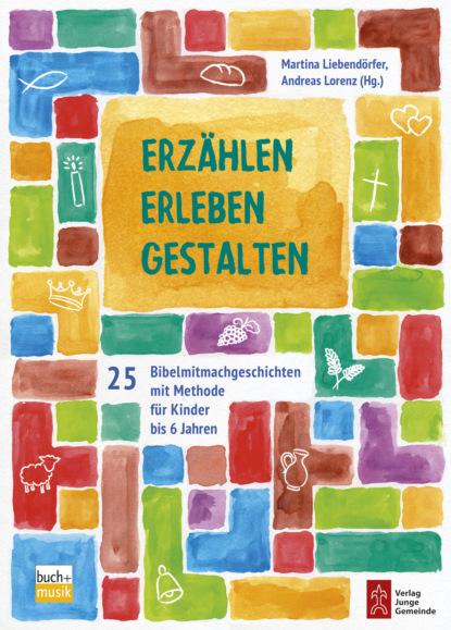 Группа авторов Erzählen - Erleben - Gestalten egon garstick väter in der psychodynamischen psychotherapie mit kindern und jugendlichen