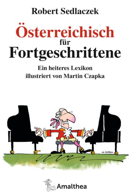 Robert, Sedlaczek Österreichisch für Fortgeschrittene kerstin kuschik sterben für fortgeschrittene