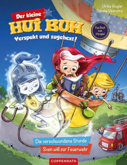 Ulrike Rogler Der kleine Hui Buh - Verspukt und zugehext (Bd. 1)