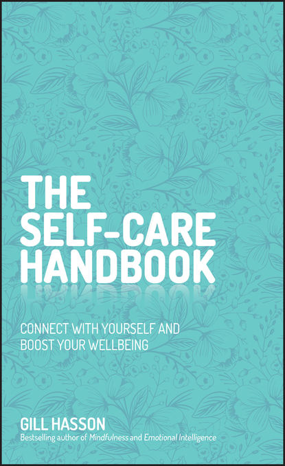 Gill Hasson The Self-Care Handbook factors that influence women s satisfaction with peripartum care