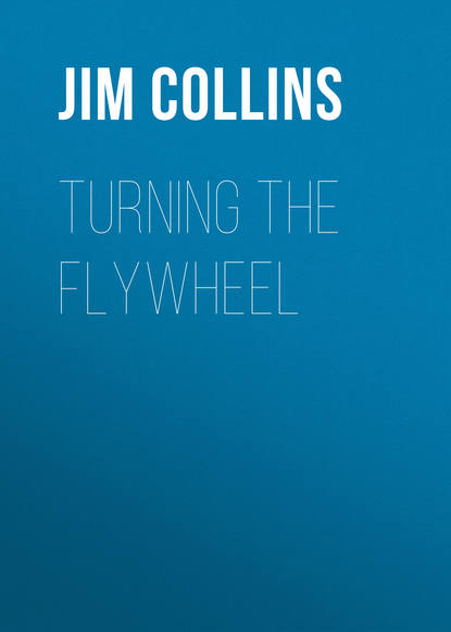 Jim Collins Turning the Flywheel jim collins great by choice