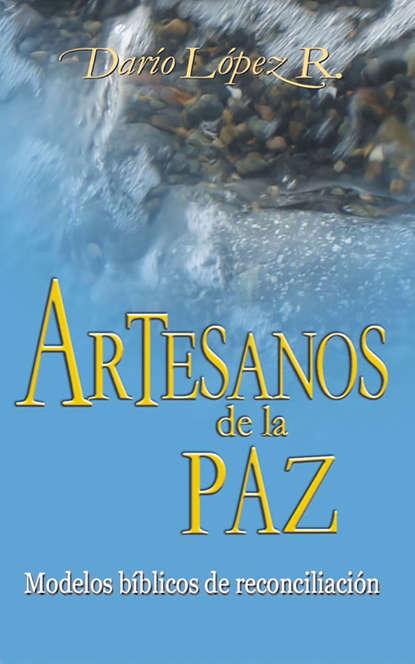 Darío López Artesanos de la paz elena g de white el ministerio de las publicaciones