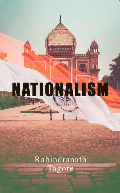 Rabindranath Tagore Nationalism недорого