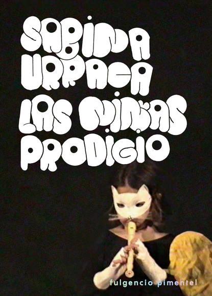 Sabina Urraca Las niñas prodigio max liebster un crisol de terror