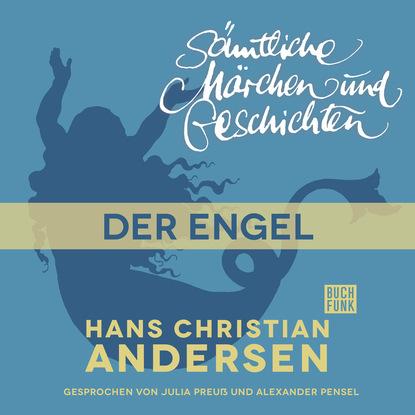 Ганс Христиан Андерсен H. C. Andersen: Sämtliche Märchen und Geschichten, Der Engel kurt h möller ein engel im pelzmantel