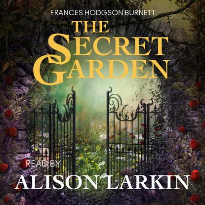 Frances Hodgson Burnett The Secret Garden jane tyson clement the secret flower